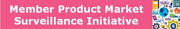 Member Product Market Surveillance Initiative